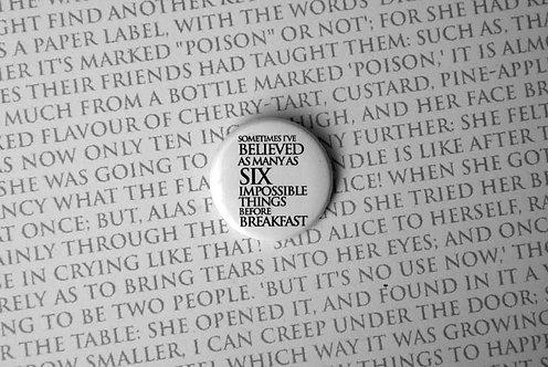 Button Badge - Sometimes I've Believed...