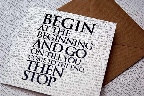 Greeting Card - Begin at the Beginning...