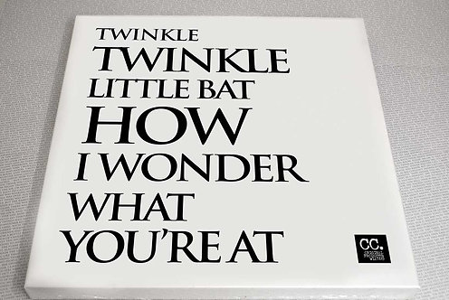 Twinkle, twinkle, little Bat!.. Canvas