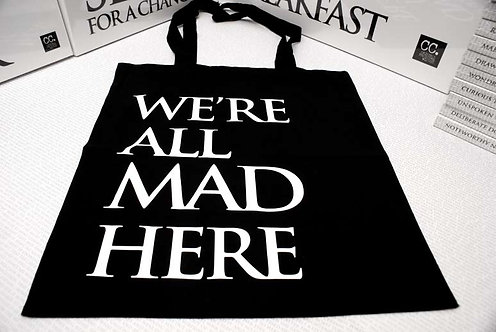 Wonderland Bags -  We're all mad here