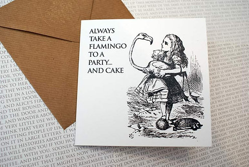 Picture Greeting Card - Always take a Flamingo...