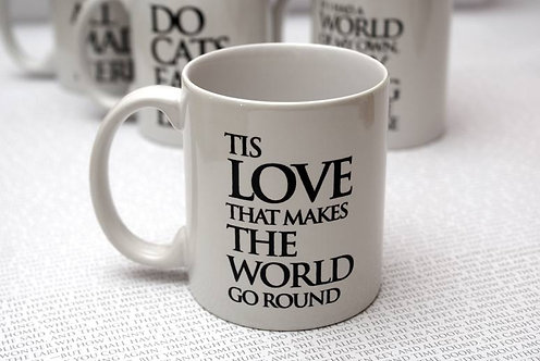 Tis Love that makes.... Wonderland Mug