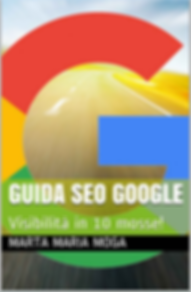 Guida SEO  Google - Visibilità in 10 mosse