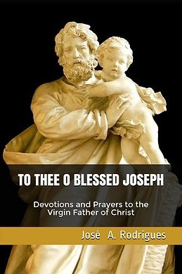 TO THEE O BLESSED JOSEPH prayer booklet.