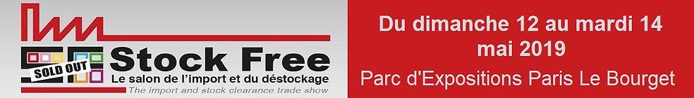 Stock Free, Salon de l'import et du destockage, 12-14 mai 2019, Paris Le Bourget.Salon professionnel, 100% dédié aux affaires en destockage
