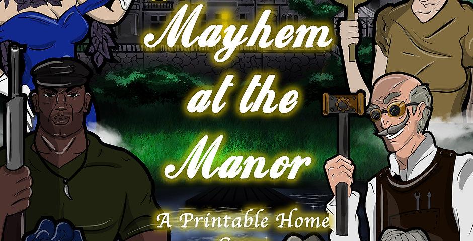 Printable Play-at-Home Game: Mayhem at the Manor
