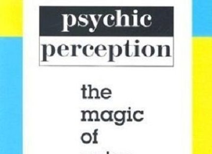 Psychic Perception | By Joseph Murphy