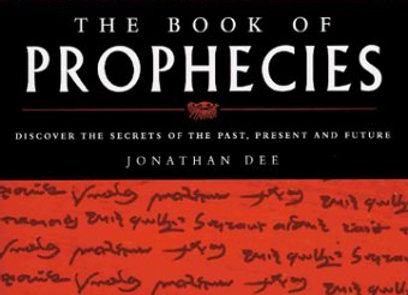 The Book of Prophecies: Discover the Secrets of the Past, Present and Future