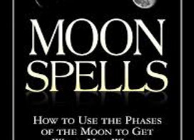 Moon Spells: How to Use the Phases of the Moon to Get What Y | By Diane Ahlquist