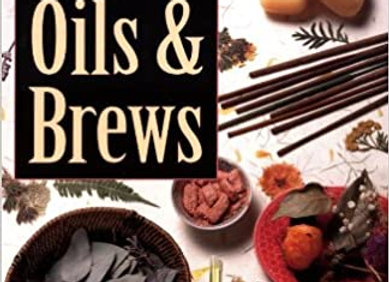 The Complete Book of Incense, Oils and Brews | By Scott Cunningham