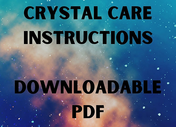 Crystal Care Instructions (Downloadable PDF)