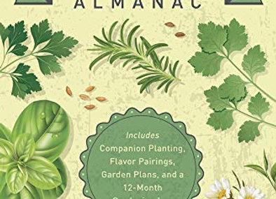 Llewellyn's 2021 Herbal Almanac:  Practical Guide to Growing, Cooking & Crafting