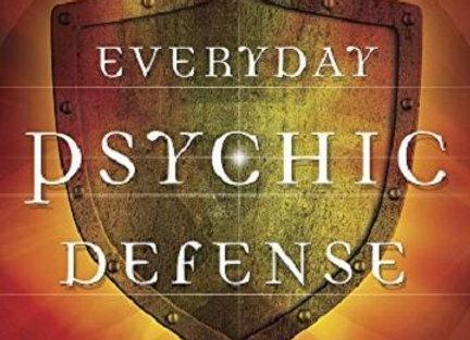 Everyday Psychic Defense | By Cassandra Eason
