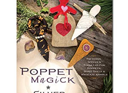 Poppet Magick: Patterns, Spells & Formulas for Poppets