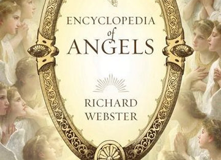 Encyclopedia of Angels | By Richard Webster