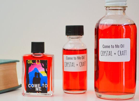 Come to Me - Spiritual Oil