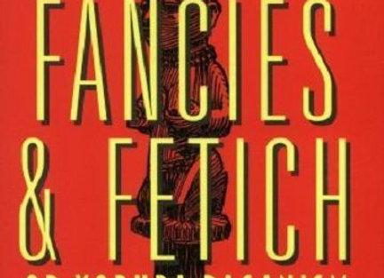 Faith Fancies & Fetich or Yoruba Paganism | By Stephen S. Farrow