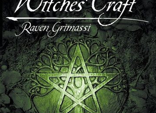 The Witches' Craft | By Raven Grimassi