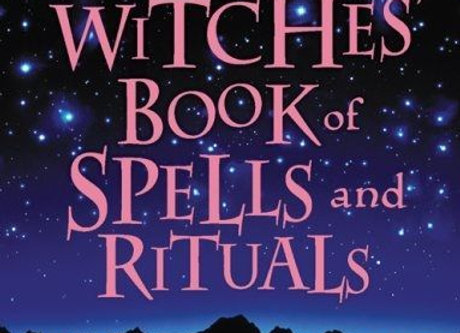 The Real Witches Book of Spells & Rituals | By Kate West