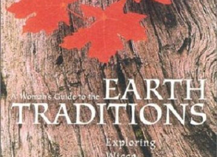 A Women's Guide to the Earth Traditions | By Vivianne Crowley
