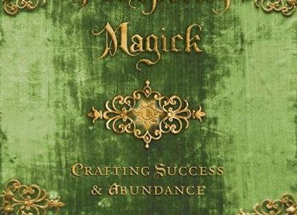 Practical Prosperity Magick | By Ellen Dugan