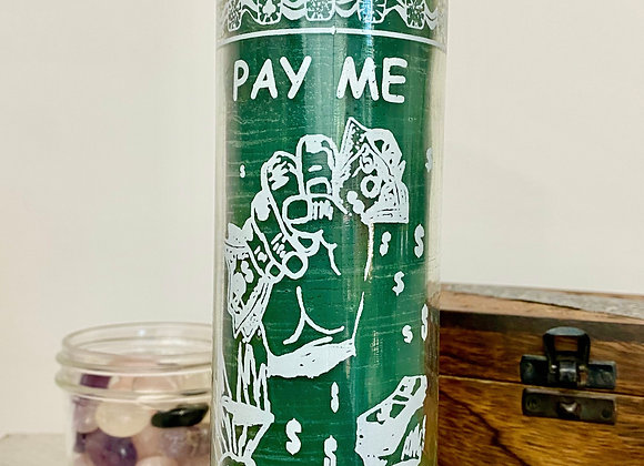 Pay Me - 7 Day Candle