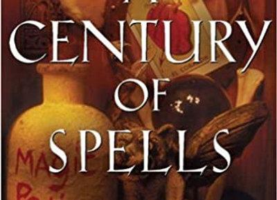 A Century of Spells | By Draja Mickaharic