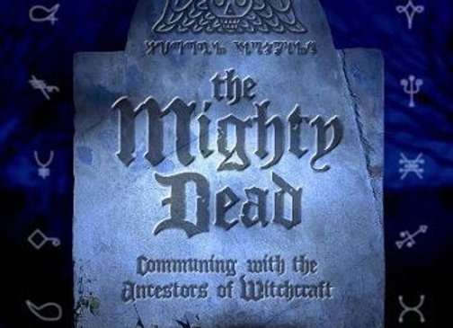 The Mighty Dead | By Christopher Penczak