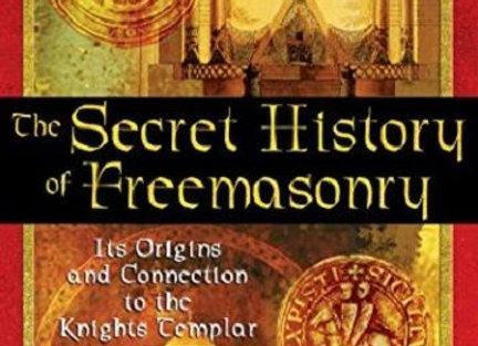The Secret History of Freemasonry | By Paul Naudon