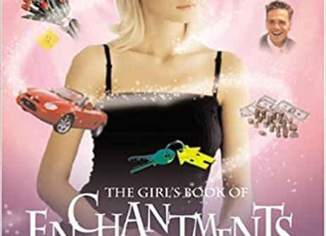 The Girl's Book of Enchantments: Everyday Magic for Modern Life