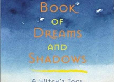 The Book of Dreams & Shadows | By Lady Raya