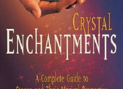 Crystal Enchantments | By DJ Conway