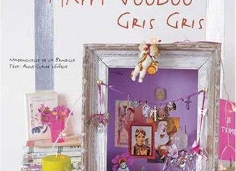 Happy Voodoo Gris Gris