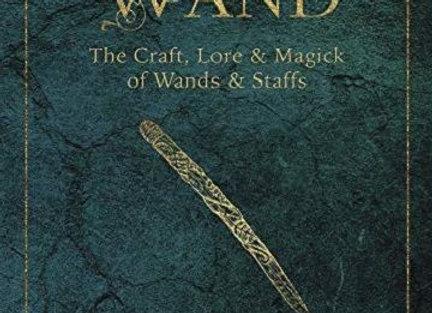 The Witch's Wand   By Alferian Gwyndion MacLir