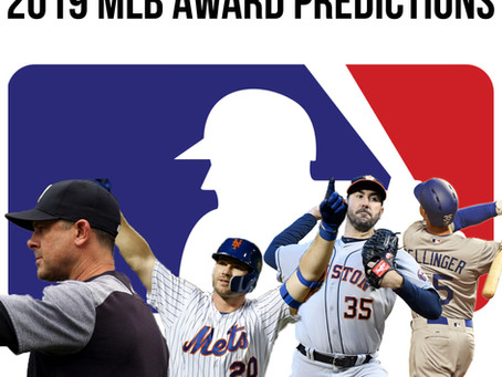 2019 MLB Awards Predictions
