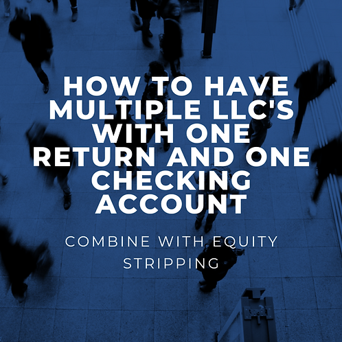 How To Have Multiple LLC's With One Tax Return and One Checking Account