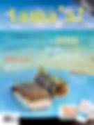 Tama'a, le magazine des amoureux de la Polynésie et de sa gastronomie -  Tahiti magazines - www.tahitimagazines.com - ©Agence SMILE - Tahiti magazine