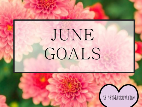 It's The First Of The Month: June Goals