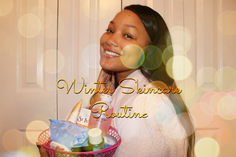 2017 Winter Skincare Routine That Will Save Your Dull Complexion