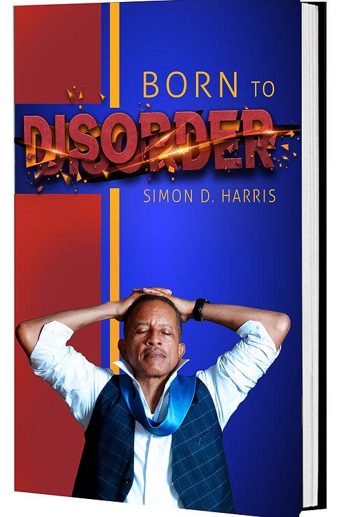 BORN TO DISORDER (eBook)