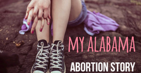 My Alabama Abortion Story    #AbortionStories