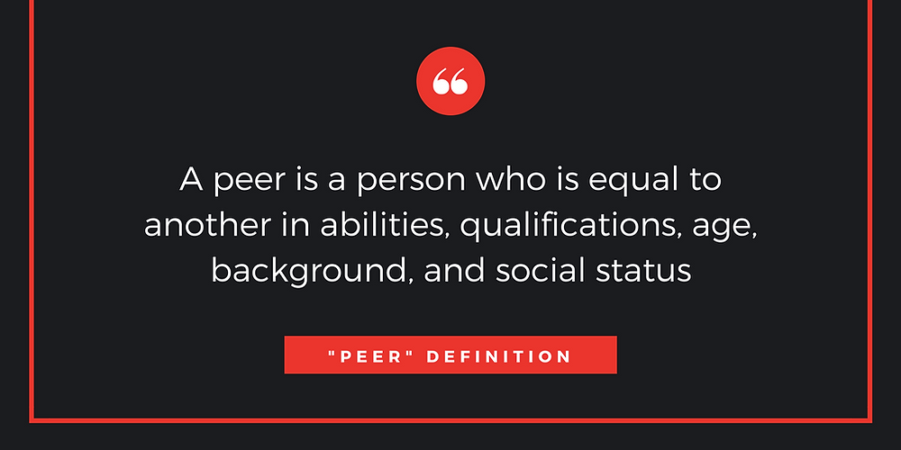 """The definition of the word """"peer""""."""