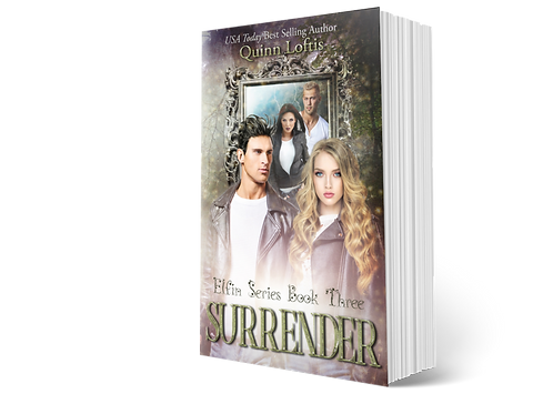 Surrender, Book 3 of the Elfin Series