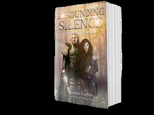 Resounding Silence, A Grey Wolves Novella