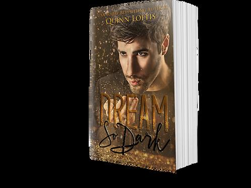 Dream So Dark, Book 1 of the Dream Maker Series