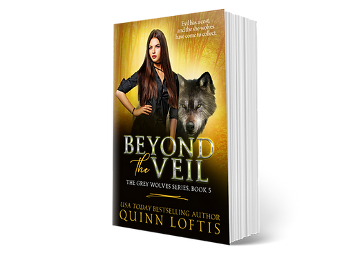 Beyond the Veil, Book 5 of the Grey Wolves Series