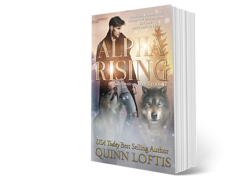 Alpha Rising, Book 12 of the Grey Wolves Series