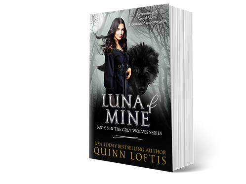 Luna of Mine, Book 8 of the Grey Wolves Series