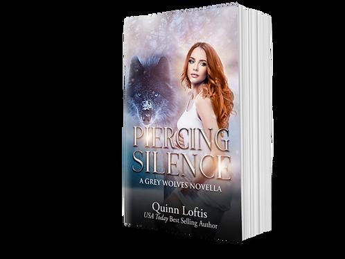 Piercing Silence, A Grey Wolves Novella