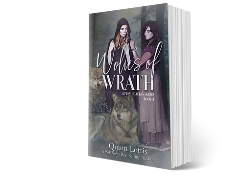 Wolves of Wrath, Book 4 of the Gypsy Healer Series